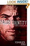 False Identity: A Romantic Suspense Novel