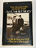 An Untold Story: The Roosevelts of Hyde Park (0440188679) by Elliot Roosevelt