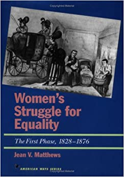 struggle of american women for equality African american women have always been part of the african american struggle for full equality learn how early freedom fighters like sojourner truth, harriet tubman, and anna julia cooper fought.