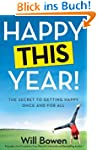 Happy This Year!: The Secret to Getti...