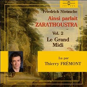 Ainsi parlait Zarathoustra - vol. 2 - Le Grand Midi | Livre audio