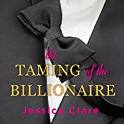 The Taming of the Billionaire: Billionaires and Bridesmaids, Book 2 | Jessica Clare