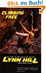 Climbing Free: My Life in the Vertica...