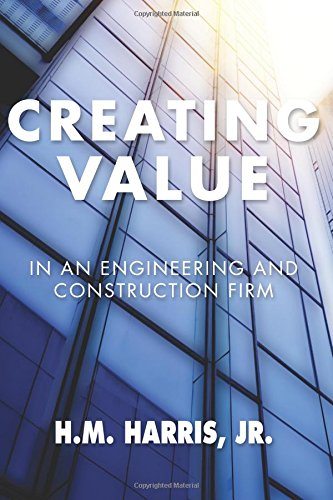Creating Value In An Engineering And Construction Firm