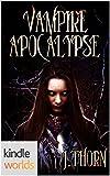 Vampire for Hire: Vampire Apocalypse (Kindle Worlds Novella)