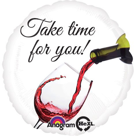 "18"" Take Time For Wine Hx"