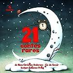 21 contes rares | Hans Christian Andersen