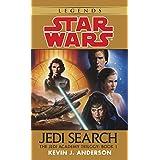 Jedi Search: Star Wars (The Jedi Academy): Volume 1 of the Jedi Academy Trilogy: Book 1 (Star Wars: Jedi Academy Trilogy - Legends) ~ Kevin Anderson