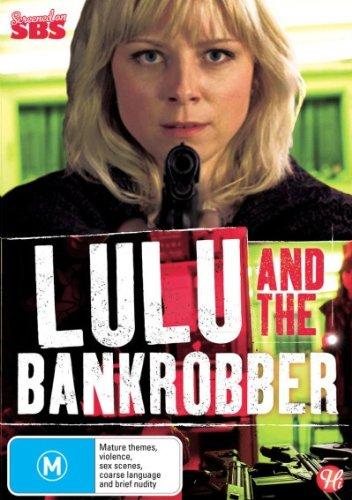Lulu and the Bankrobber