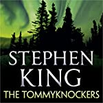 The Tommyknockers | Stephen King