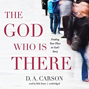 The God Who Is There Audiobook