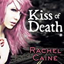 Kiss of Death: Morganville Vampires, Book 8 Audiobook by Rachel Caine Narrated by Cynthia Holloway