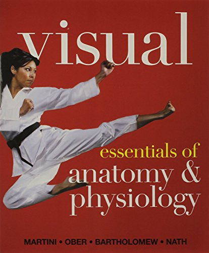 Visual Essentials of Anatomy & Physiology & Essentials of Interactive Physiology 10-System Suite CD-ROM & Modified MasteringA & P with Pearson eText - . Essentials of Anatomy & Physiology Package