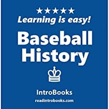 Baseball History Audiobook by  IntroBooks Narrated by Andrea Giordani