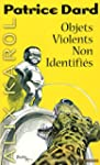 Objets violents non identifi�s