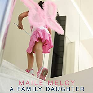 A Family Daughter Audiobook