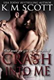 Crash Into Me (Heart of Stone)