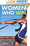 Women Who Win: Female Athletes on Bei...