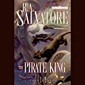 The Pirate King: Forgotten Realms: Transitions, Book 2 | [R. A. Salvatore]