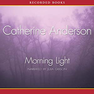 Morning Light | [Catherine Anderson]
