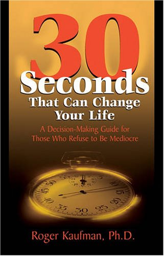30 Seconds That Can Change Your Life