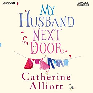 My Husband Next Door | [Catherine Alliott]