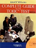 The Complete Guide to the TOEIC Test: iBT Edition (Exam Essentials)