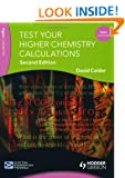Test Your Higher Chemistry Calculations 2nd Edition (SEM)