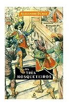 Os Três Mosqueteiros (Portuguese Edition)