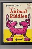 Bennett Cerf's Book of Animal Riddles (Beginner Books) (0394900154) by Cerf, Bennett