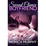 Second Chance Boyfriend: A Novel (One Week Girlfriend Quartet) ~ Monica Murphy