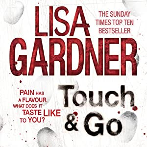 Touch & Go | [Lisa Gardner]