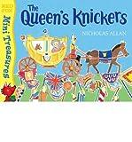 Nicholas Allan [ THE QUEEN'S KNICKERS BY ALLAN, NICHOLAS](AUTHOR)PAPERBACK