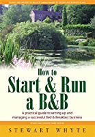 How to Start & Run a B&B: 3rd edition