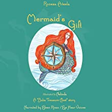 Mermaid's Gift: A Baba Treasure Chest Story, Book 4 Audiobook by Ronesa Aveela Narrated by Eileen Rizzo/Eye Hear Voices