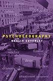 Psychogeography (Pocket Essential series)