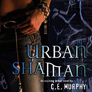 Urban Shaman: The Walker Papers, Book 1 | [C.E. Murphy]