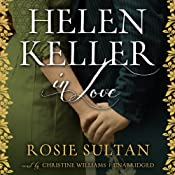Helen Keller in Love | [Rosie Sultan]