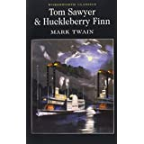 Tom Sawyer & Huckleberry Finn (Wordsworth Classics)by Mark Twain