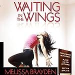 Waiting in the Wings | Melissa Brayden