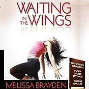 Waiting in the Wings | [Melissa Brayden]