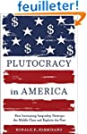 Plutocracy in America - How Increasin...