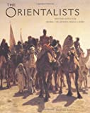 img - for Orientalists: Western Artists in Arabia, the Sahara, Persia and book / textbook / text book