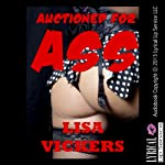 Auctioned for Ass: A First Anal Sex Short | Lisa Vickers