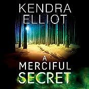 A Merciful Secret: Mercy Kilpatrick, Book 3 | [Kendra Elliot]