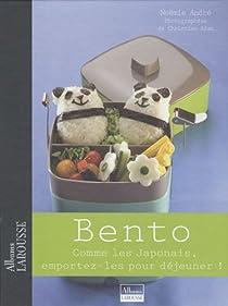 Bento : Comme les Japonais, emportez-les pour d�jeuner ! par Andr�