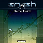 Smash Hit Game Guide | [Hiddenstuff Entertaintment]
