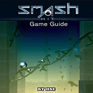 Smash Hit Game Guide Audiobook