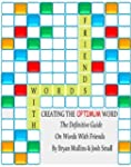Words With Friends: Creating The Opti...