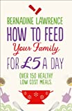 How to Feed Your Family for �5 a Day